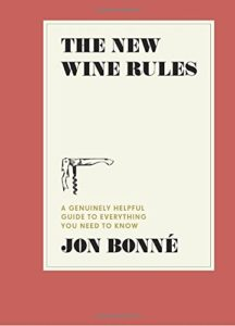 the new wine rules jon bonne